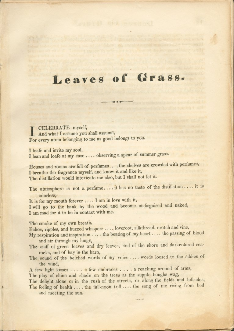 leaves of grass song of myself The project gutenberg ebook of leaves of grass , and such as it is to be of these more or less i am, and of these one and all i weave the song of myself 16 i am of old , walking the path worn in the grass and beat through the leaves of the brush, where the quail is.